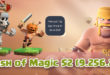 Сервер Clash of Magic S2 (9.256.20)