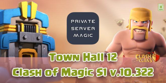 Сервер Clash of Magic S1 v.10.322 TH 12